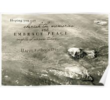 Embrace Peace and Cherish Memories on Father's Day Poster