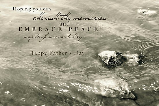 Embrace Peace and Cherish Memories on Father's Day by Franchesca Cox