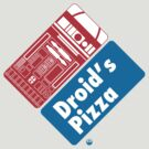 Droid's Pizza by FAMOUSAFTERDETH