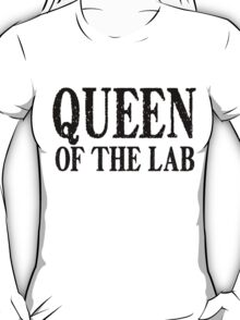 Queen of the Lab - Black Text T-Shirt