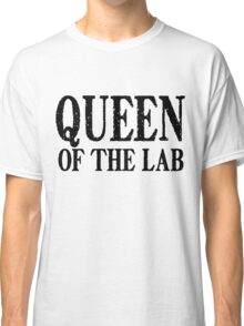 Queen of the Lab - Black Text Classic T-Shirt