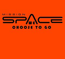 Mission Space: We Choose to Go  by mbswiatek