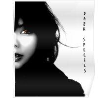 """"""" Dark Species """" Poster"""