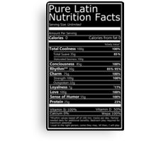 Nutritional Facts! Latin Version 1.0  Canvas Print