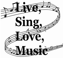 Live Sing Love Music (Designs4You) Photographic Print