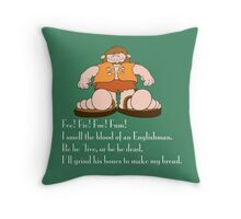 Fee Fie Fo Fum! Throw Pillow