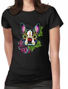 Day of the Dead Boston Terrier Sugar Skull Dog Womens Fitted T-Shirt