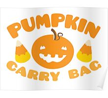 Pumpkin carry bag with candy corn for Halloween Poster