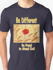 Be different Be Proud T-Shirt