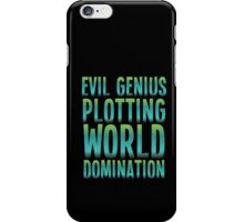Evil Genius Plotting World Domination iPhone Case/Skin