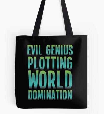 Evil Genius Plotting World Domination Tote Bag