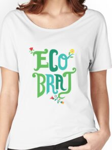 Eco Brat Women's Relaxed Fit T-Shirt