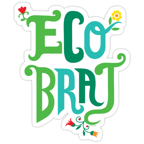 Eco Brat by Andi Bird