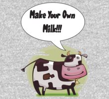 Make Your Own Milk!!! One Piece - Long Sleeve