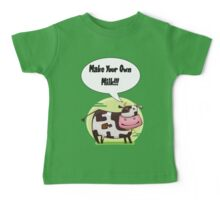 Make Your Own Milk!!! Baby Tee