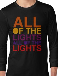 All of the Lights Color Long Sleeve T-Shirt