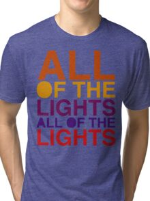 All of the Lights Color Tri-blend T-Shirt