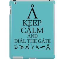Stargate SG1 - Keep Calm and Dial The Gate iPad Case/Skin