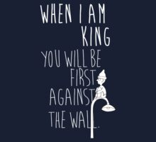 """When I am King, you will be first against the wall."" Radiohead - Light One Piece - Short Sleeve"
