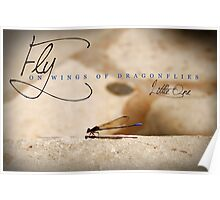 Fly On Wings of Dragonflies, Little One Poster