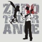 Zero Tolerance by swipe