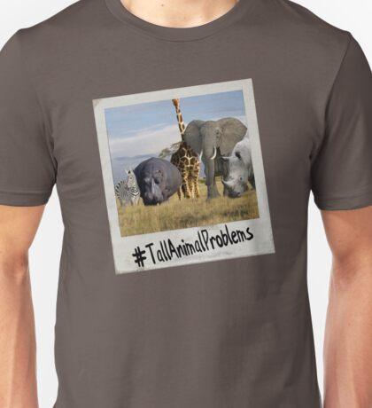 TallAnimalProblems Unisex T-Shirt