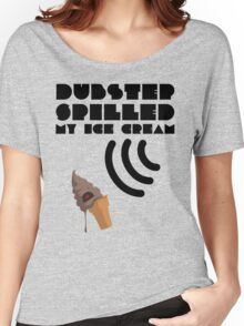 Dubstep Spilled My Icecream - Chocolate Women's Relaxed Fit T-Shirt