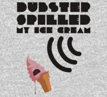 Dubstep Spilled My Icecream - strawberry Kids Clothes