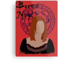 Bored now! Metal Print