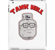 TANK HILL - King Of The Hill  iPad Case/Skin