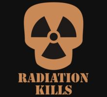 Radiation Kills by SymbolGrafix
