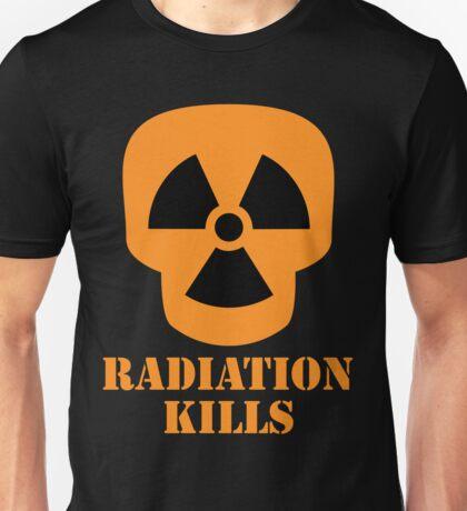 Radiation Kills Unisex T-Shirt