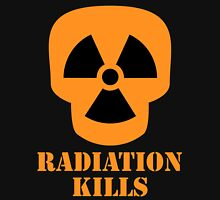Radiation Kills Unisex T-Shirt