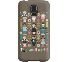It's a Small World! Samsung Galaxy Case/Skin