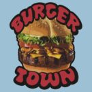 Burger Town by digihill