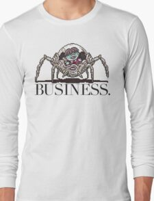 Pokey means business Long Sleeve T-Shirt