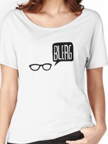 BLERG! Women's Relaxed Fit T-Shirt