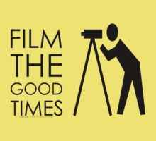 """""""Film The Good Times"""" by YellowCanProd"""