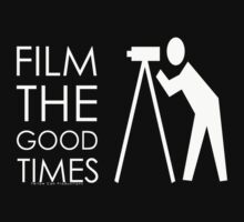 """Film The Good Times"" by YellowCanProd"