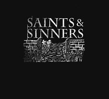 Saints & Sinners T Unisex T-Shirt