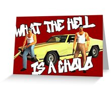 Grand Theft Cholo Greeting Card