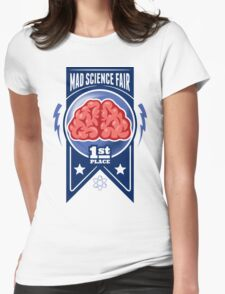 First Place at the Mad Science Fair Color Womens Fitted T-Shirt