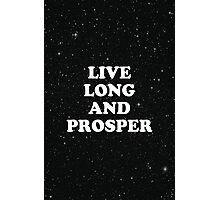 live long Photographic Print