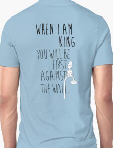 """When I am King, you will be first against the wall."" Radiohead - Dark T-Shirt"