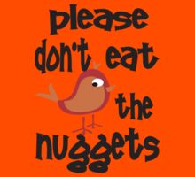 Please Don't Eat The Nuggets Kids Tee
