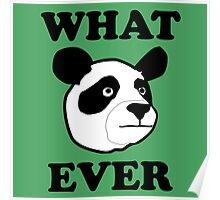Whatever Funny Panda Poster