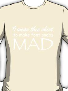 Font Snobs - White Text T-Shirt