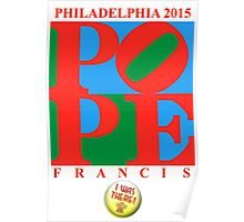 """Love Park Pope """"I Was There"""" Poster"""