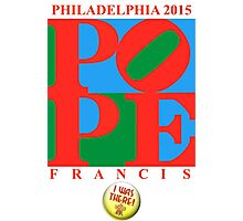 """Love Park Pope """"I Was There"""" Photographic Print"""