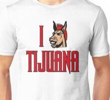 I Love Tijuana Donkey Show Unisex T-Shirt